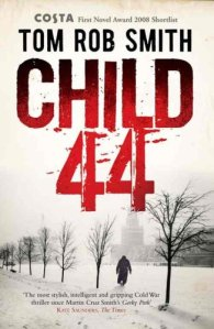 Tom Rob Smith Child 44